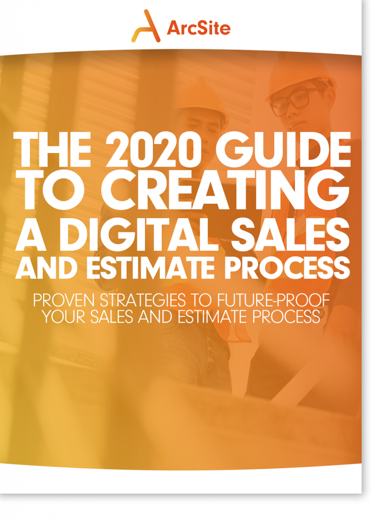 2020 Guide to Creating a Digital Sales and Estimate Process